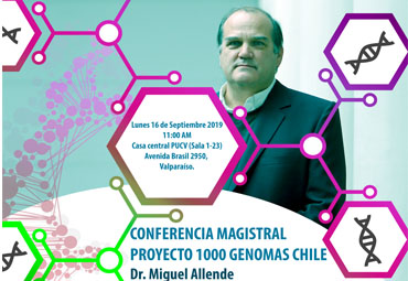 "Conferencia magistral ""Proyecto 1000 Genomas Chile"""