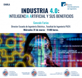 "Charla ""Industria 4.0: Inteligencia Artificial y sus beneficios"""