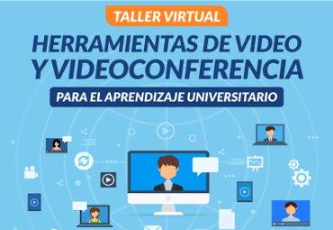 Inscripciones abiertas para taller sobre uso de video y videoconferencia para potenciar el aprendizaje