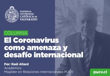 Opinión: El Coronavirus como amenaza y desafío internacional
