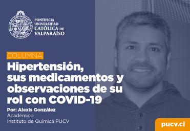 Opinión: Hipertensión, sus medicamentos y observaciones de su rol con COVID-19