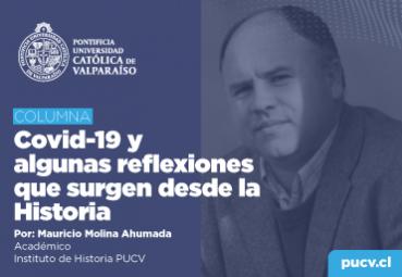 Opinión: Covid-19 y algunas reflexiones que surgen desde la Historia