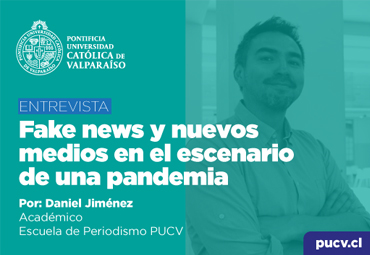 Entrevista: Fake news y nuevos medios en el escenario de una pandemia