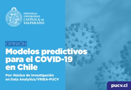 Opinión: Modelos predictivos para el COVID-19 en Chile
