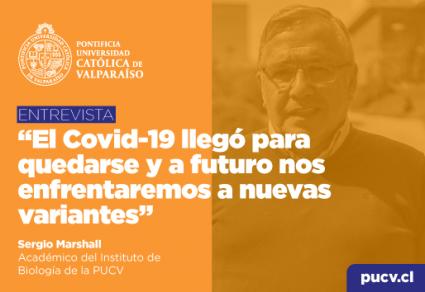 """Entrevista: """"El Covid-19 llegó para quedarse y a futuro nos enfrentaremos a nuevas variantes"""""""